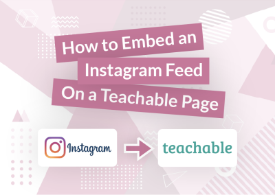 How to Embed an Instagram Feed on a Teachable Page