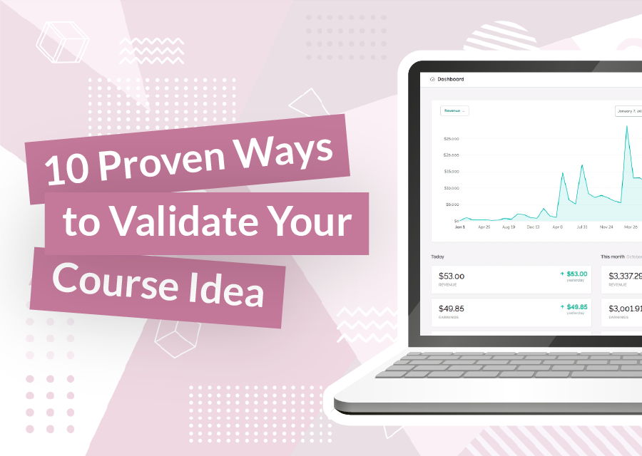 10 Ways to Validate Your Online Course Idea_10 Proven Ways to Validate Your Online Course